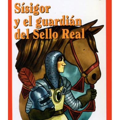 Sísigor y el guardián del Sello Real