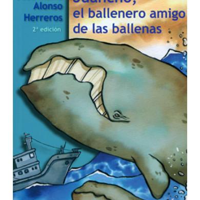 Juancho, el ballenero amigo de las ballenas